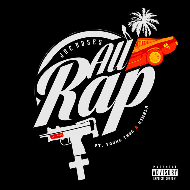 All Rap (feat. Young Thug & RJMrLA)