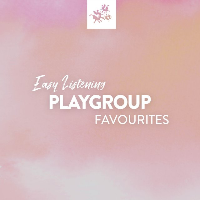 Easy Listening Playgroup Favourites