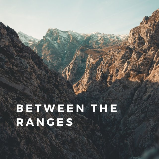 Between the Ranges