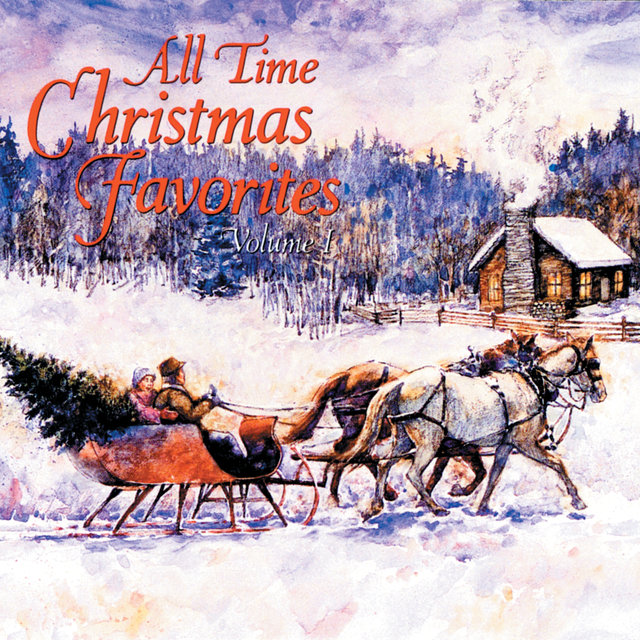 All Time Christmas Favorites (Volume I)