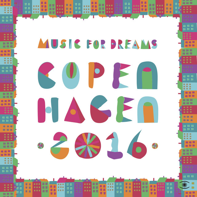 Music for Dreams Copenhagen 2016, Vol. 1