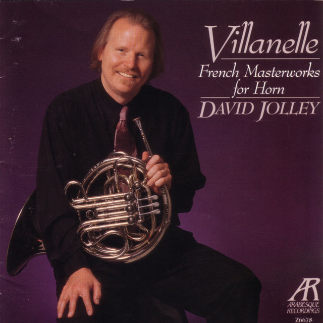 Villanelle: French Masterworks For Horn