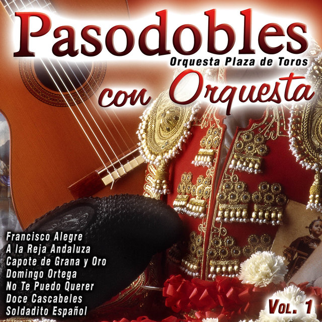 Pasodobles Con Orquesta Vol. 1