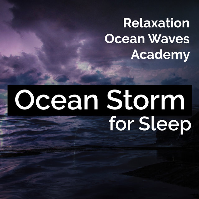 Ocean Storm for Sleep