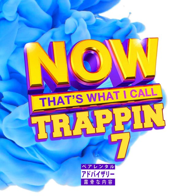 Cover art for album Now That's What I Call Trappin' 7 by Teller Bank$