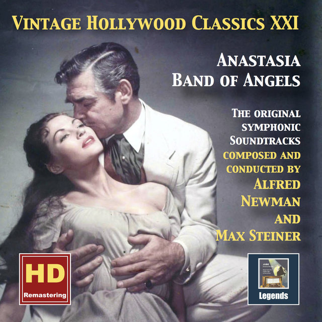Vintage Hollywood Classics, Vol. 21: Anastasia & Band of Angels (Original Soundtracks Remastered 2016)