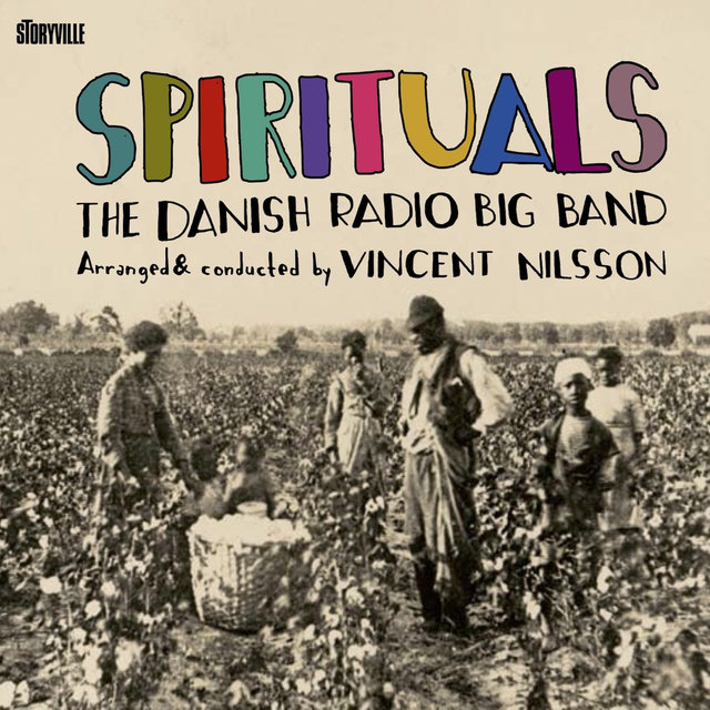 Spirituals - Arranged and Conducted by Vincent Nilsson