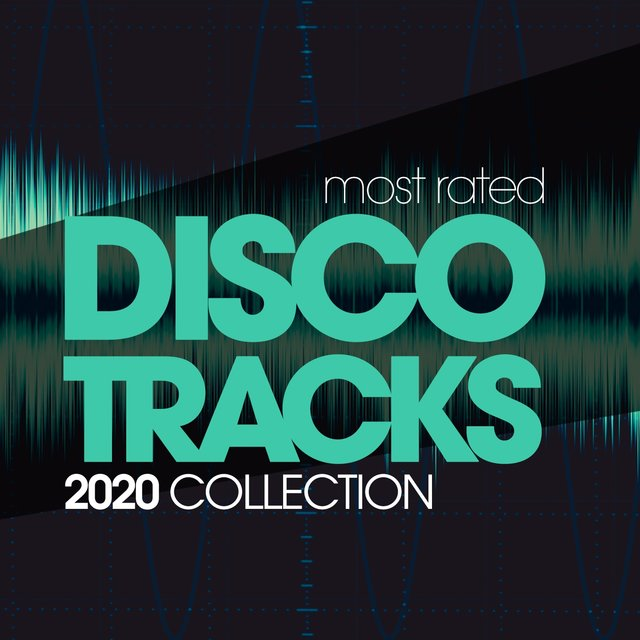 Most Rated Disco Tracks 2020 Collection