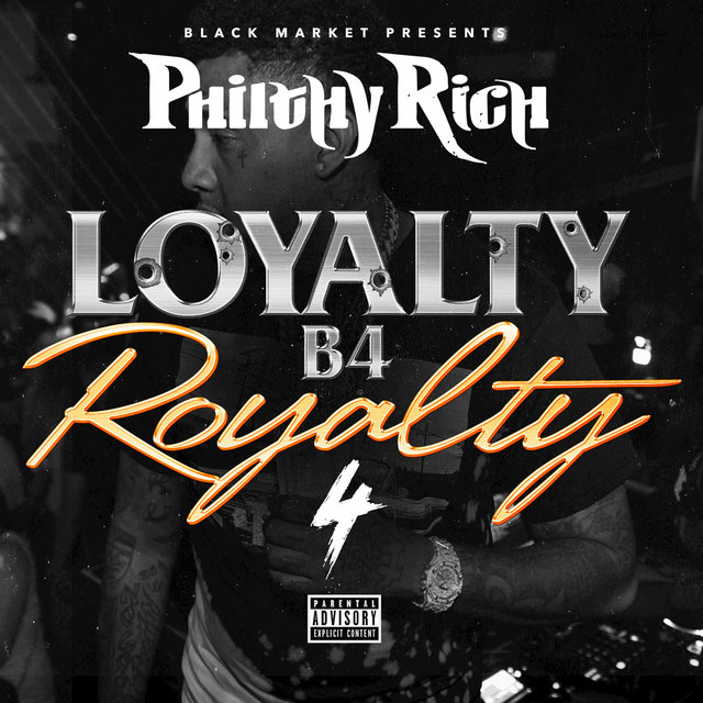 Loyalty B4 Royalty, 4