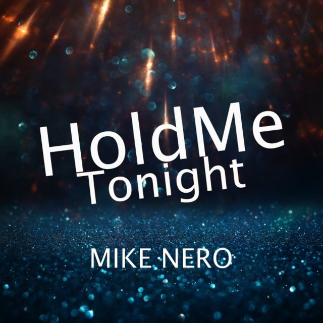 Hold Me Tonight