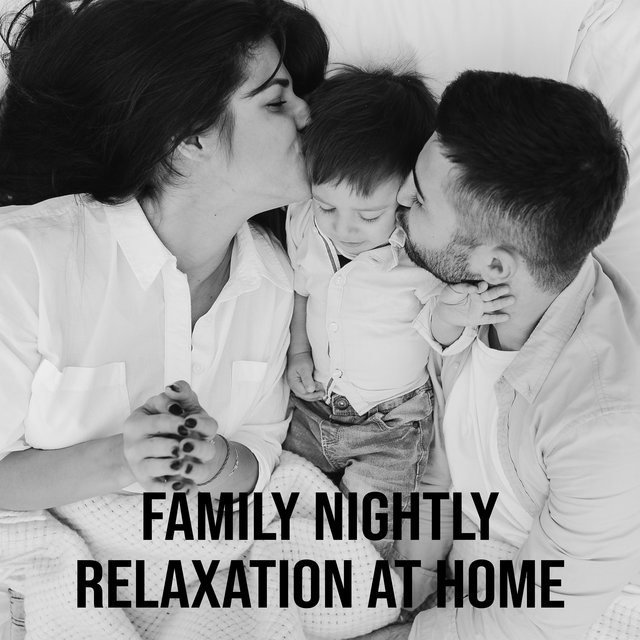 Family Nightly Relaxation at Home