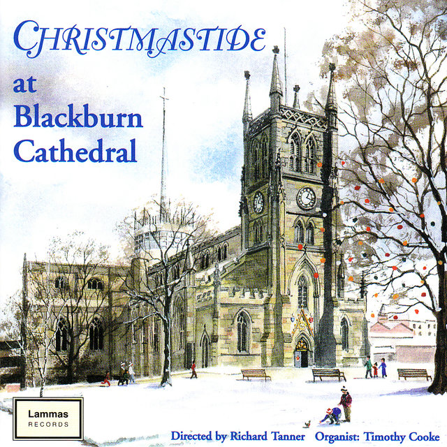 Christmastide at Blackburn Cathedral