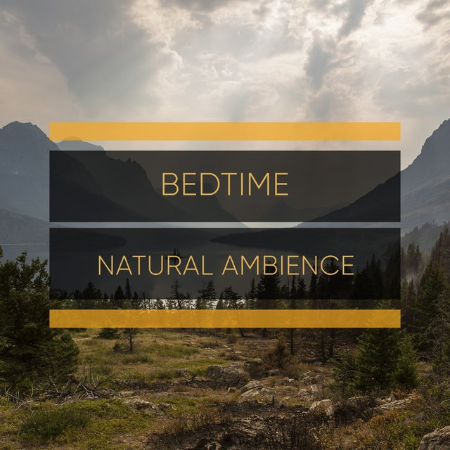 # 1 Album: Bedtime Natural Ambience
