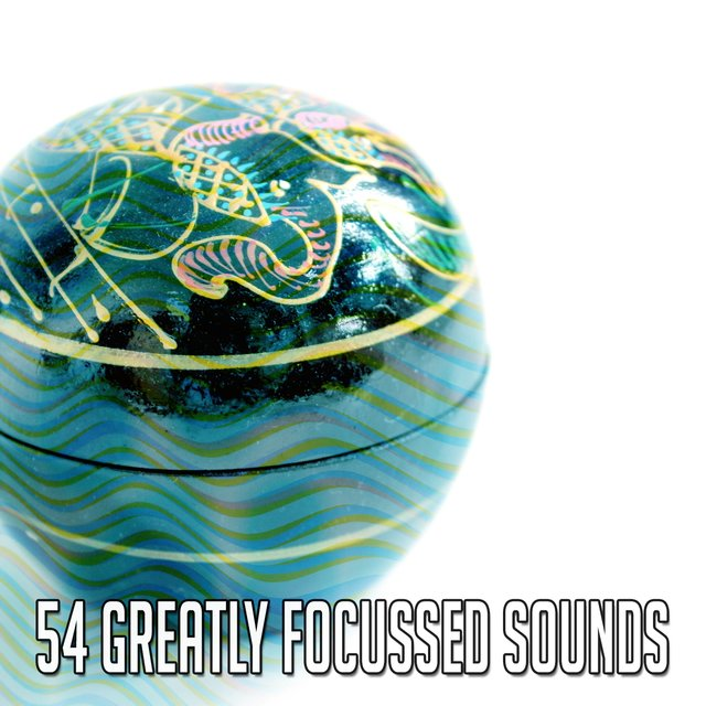 54 Greatly Focussed Sounds