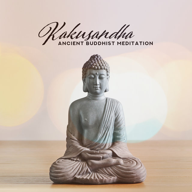 Kakusandha: Ancient Buddhist Meditation, Attaining