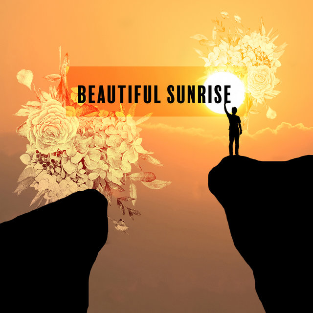 Beautiful Sunrise – Most Sexy EDM Music, Chillout Lounge, Ultimate Sunrise Beach, Party and Drink, Cool Electronic Music