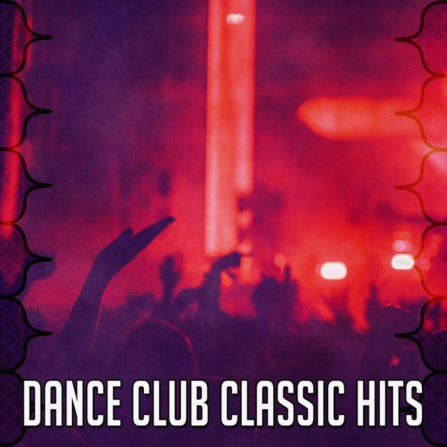 Dance Club Classic Hits
