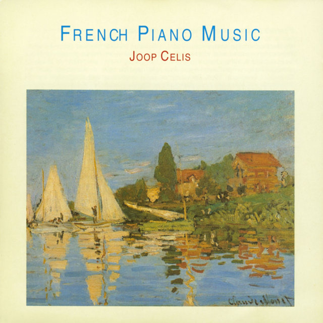 Ravel - Franck - Faure - Debussy: French Piano Music