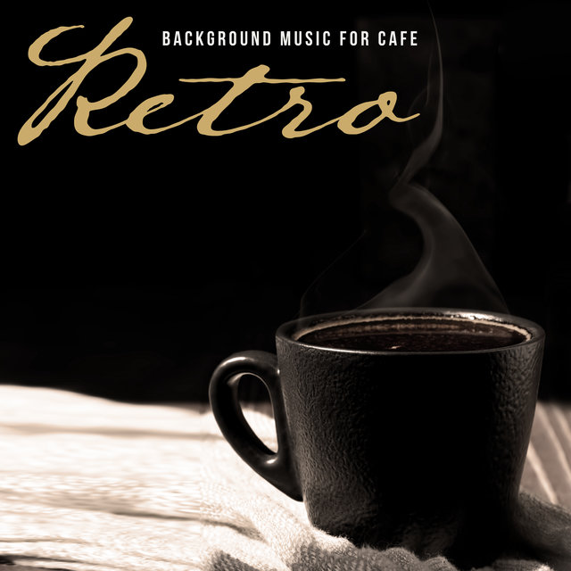 Retro Background Music for Cafe
