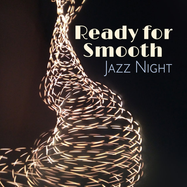 Ready for Smooth Jazz Night