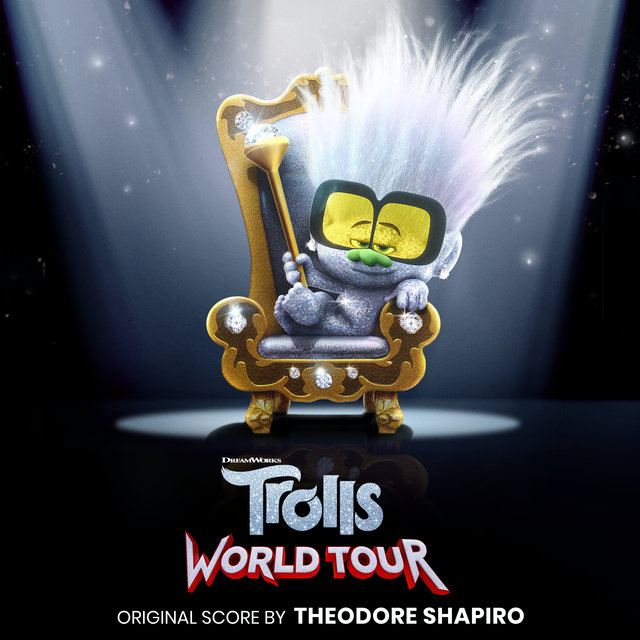 Trolls World Tour (Original Motion Picture Score)