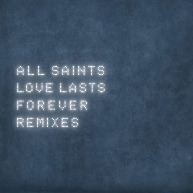 Love Lasts Forever [Remixes]