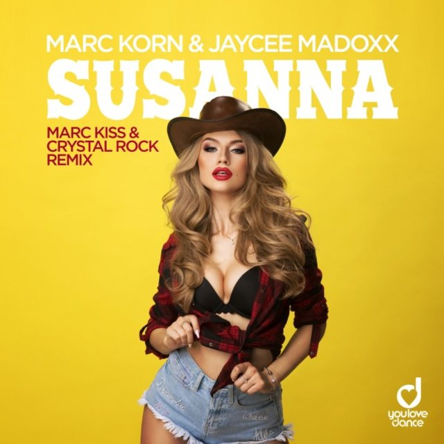 Susanna (Marc Kiss & Crystal Rock Remix)