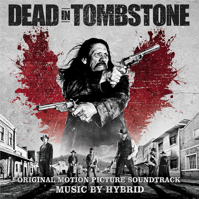 Dead In Tombstone (Original Motion Picture Soundtrack)
