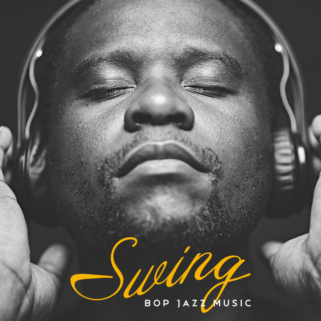 Swing Bop Jazz Music