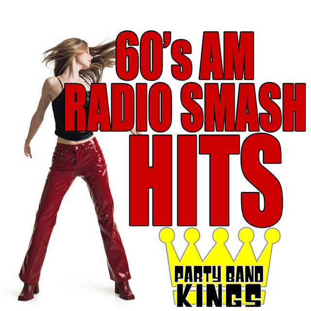 60's AM Radio Smash Hits