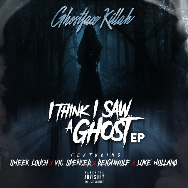 I Think I Saw a Ghost (feat. Sheek Louch, Vic Spencer, Reignwolf & Luke Holland)