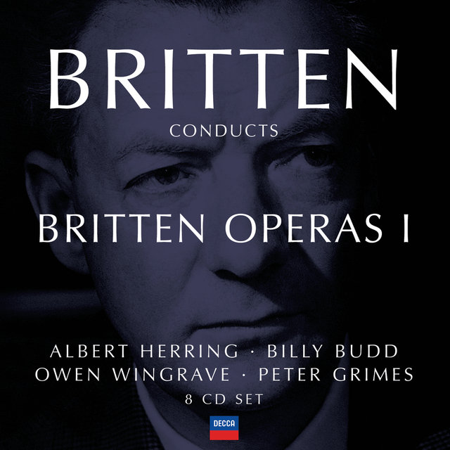 Britten conducts Britten: Opera Vol.1