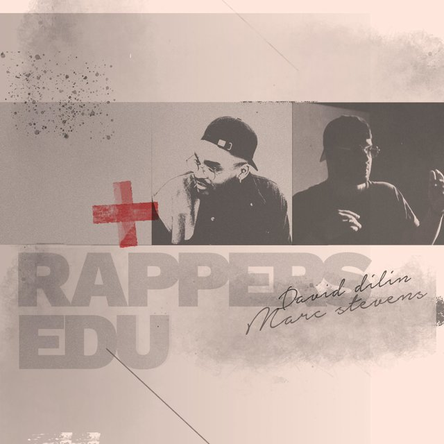 Rappers EDU (feat. David Dilin)
