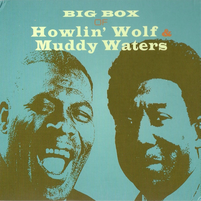 Big Box of Howlin' Wolf & Muddy Waters Vol. 6