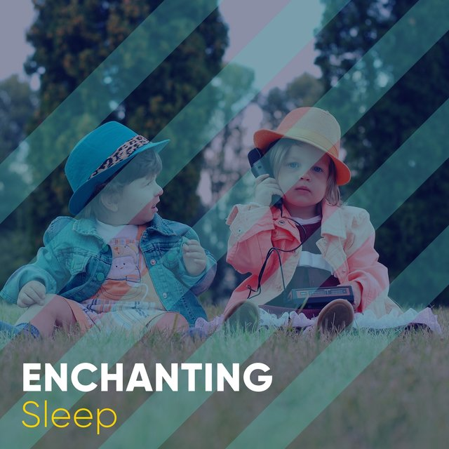 # Enchanting Sleep