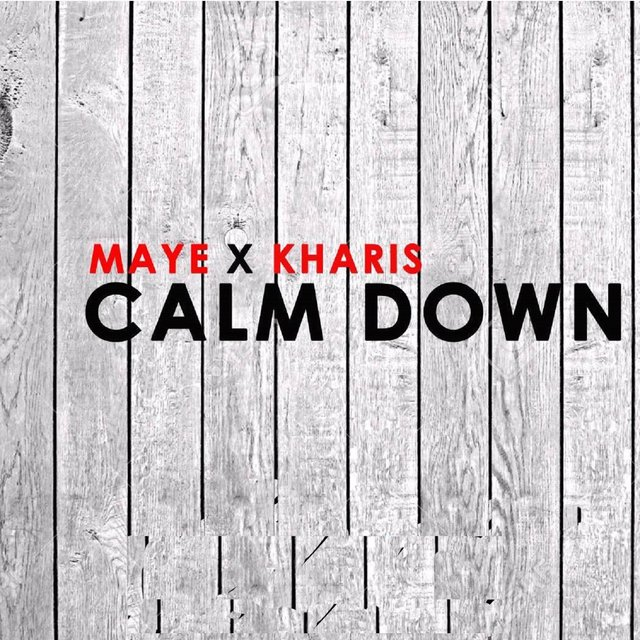 Calm Down (feat. Kharis)
