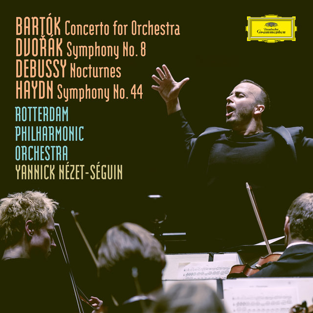 Bartók: Concerto For Orchestra, BB 123, Sz.116 / Dvorák: Symphony No.8 in G Major, Op.88, B.163 / Debussy: Nocturnes, L. 91 / Haydn: Symphony No.44 in E Minor, Hob.I:44 -