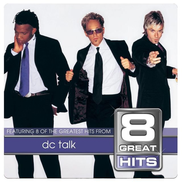 8 Great Hits dc Talk