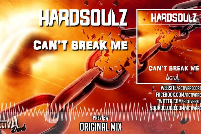 Hardsoulz - Can't Break Me (Original Mix) - Official Preview (Activa Dark)
