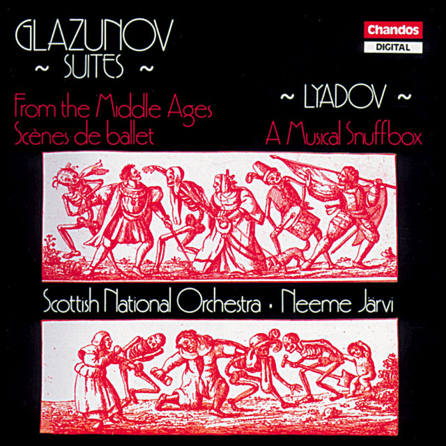 Glazunov: From the Middle Ages & Scenes de ballet - Lyadov: A Musical Snuffbox