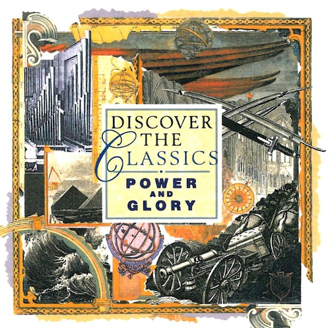 Discover the Classics: Power and Glory
