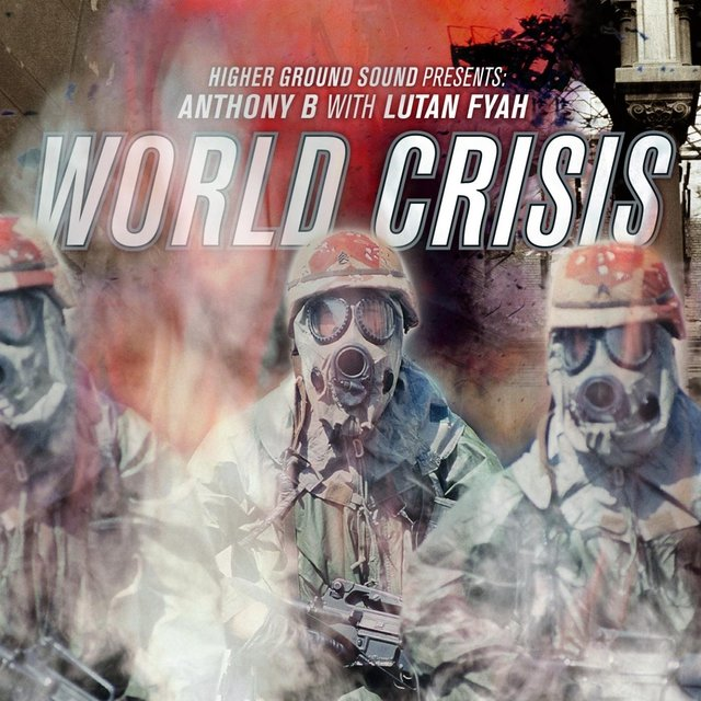 World Crisis (Higher Ground Sound Presents)