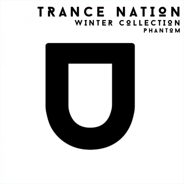 Trance Nation. Winter Collection. Phantom