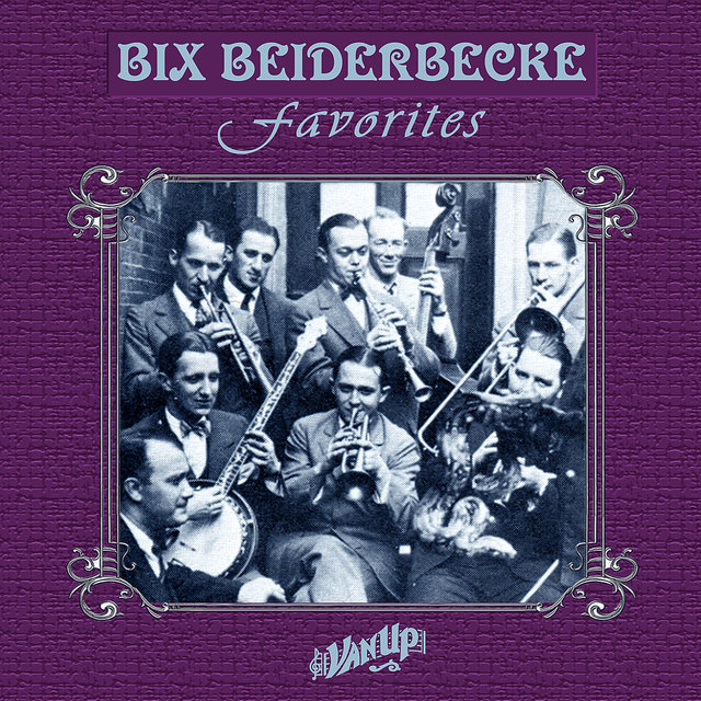 Bix Beiderbecke Favorites