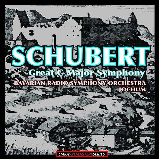 Schubert: Symphony No.9 in C Major, D.9944
