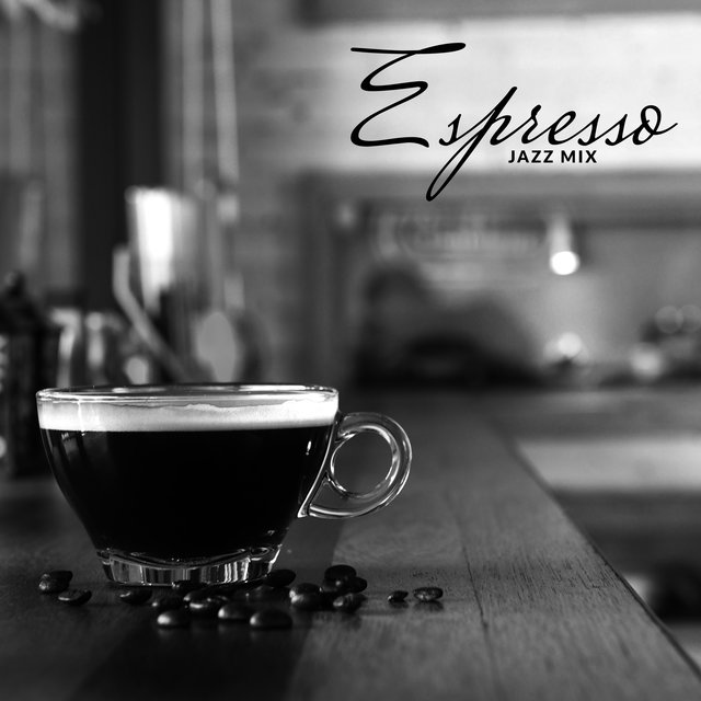 Espresso Jazz Mix: 2020 Instrumental Smooth Jazz Music for Cafe and Restaurant