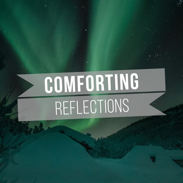 Comforting Reflections