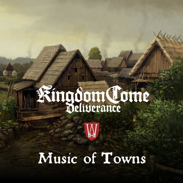 Music of Towns (Kingdom Come: Deliverance Original Soundtrack)