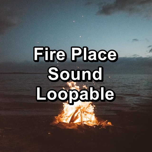 Fire Place Sound Loopable