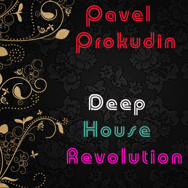 Deep House Revolution